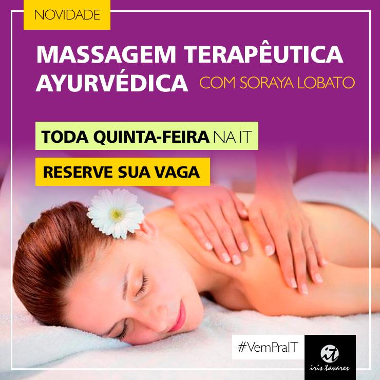 Toda quinta-feira - Massagem Terapêutica Ayurvédica - Soraya Lobato