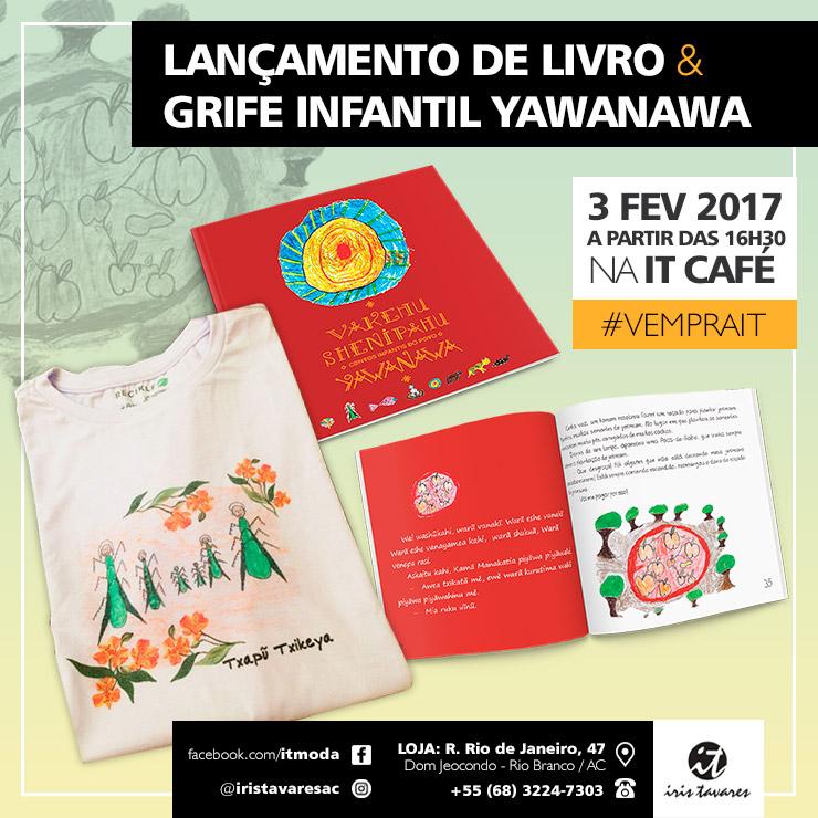Lançamento de Livro e Marca infantil Yawanawa