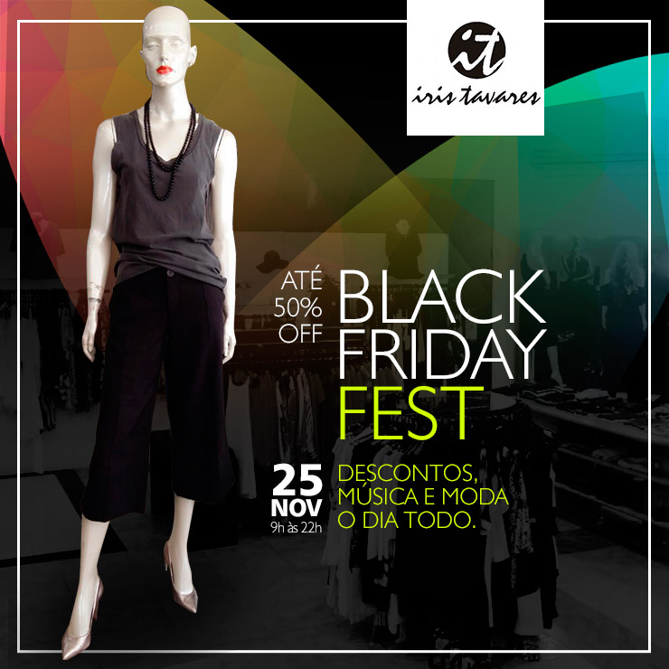 Black Friday Fest na Iris Tavares